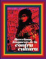 BARCELONA, FRAGMENTS DE LA CONTRA CULTURA