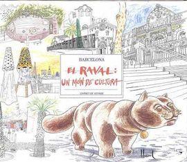 RAVAL, EL: UN MÓN DE CULTURA