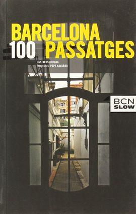 BARCELONA, 100 PASSATGES -BCN SLOW