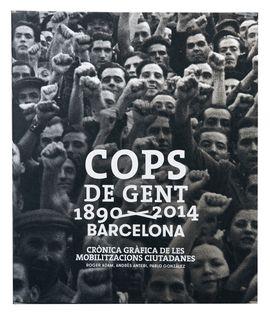 COPS DE GENT 1890-2014. BARCELONA