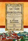 TOMO I. LAS CALLES DE BARCELONA