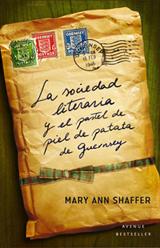 SOCIEDAD LITERARIA Y EL PASTEL DE PIEL DE PATATA DE GUERNSEY, LA