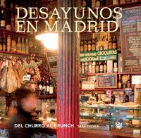 DESAYUNOS EN MADRID