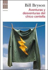 AVENTURAS Y DESVENTURAS DEL CHICO CENTELLA