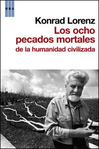 OCHO PECADOS MORTALES DE LA HUMANIDAD CIVILIZADA, LOS