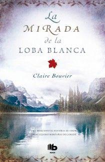 MIRADA DE LA LOBA BLANCA, LA
