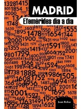 MADRID EFEMÉRIDES DÍA A DÍA