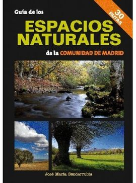 GUIA DE LOS ESPACIOS NATURALES DE LA COMUNIDAD DE MADRID