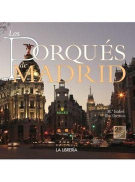 PORQUÉS DE MADRID, LOS