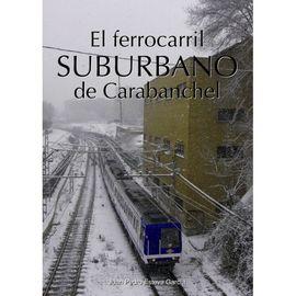 FERROCARRIL SUBURBANO DE CARABANCHEL, EL