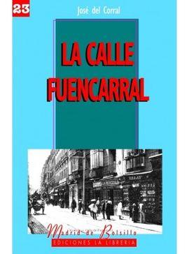 23. CALLE DE FUENCARRAL, LA [BOLSILLO]