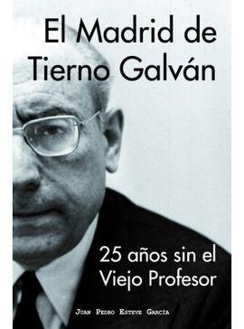 MADRID DE TIERNO GALVÁN, EL