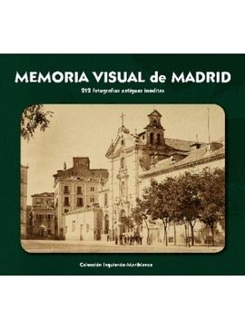 MEMORIA VISUAL DE MADRID