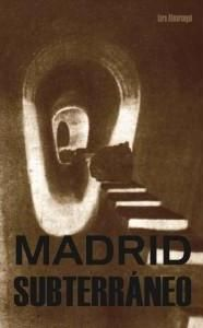 MADRID SUBTERR�NEO