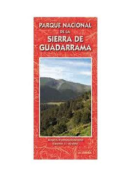 SIERRA DE GUADARRAMA 1:40.000 PARQUE NACIONAL DE LA