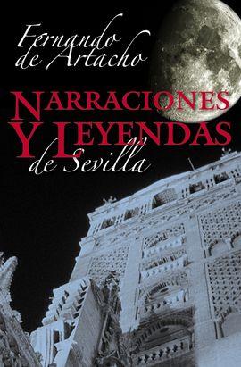NARRACIONES Y LEYENDAS DE SEVILLA