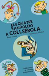 1- A COLLSEROLA, ELS QUATRE BANDOLERS