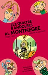 3- AL MONTNEGRE, ELS QUATRE BANDOLERS