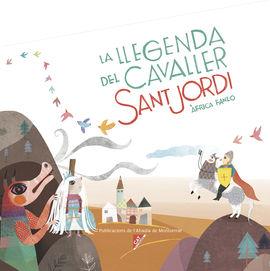 LLEGENDA DEL CAVALLER SANT JORDI