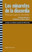 MINARETES DE LA DISCORDIA, LOS
