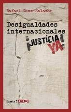 DESIGUALDADES INTERNACIONALES ¡JUSTICIA YA!