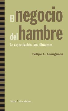 NEGOCIO DEL HAMBRE, EL