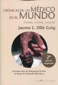 CRONICAS DE UN MEDICO EN EL MUNDO