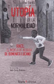 UTOPÍA DE LA NORMALIDAD
