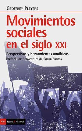 MOVIMIENTOS SOCIALES EN EL SIGLO XXI