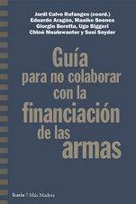 GUÍA PARA NO COLABORAR CON LA FINANCIACION DE LAS ARMAS