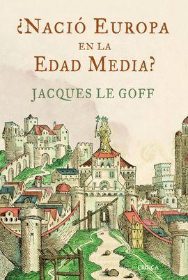 NACIÓ EUROPA EN LA EDAD MEDIA?