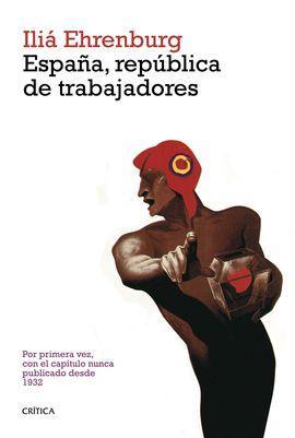 ESPAÑA, REPUBLICA DE TRABAJADORES
