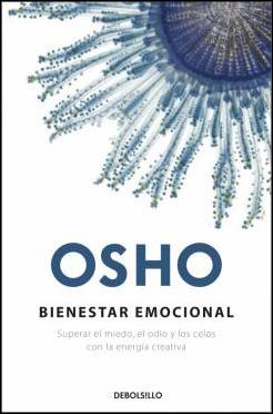 OSHO: BIENESTAR EMOCIONAL