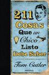 211 COSAS QUE UN CHICO LISTO DEBE