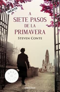 A SIETE PASOS DE LA PRIMAVERA [BOLSILLO]