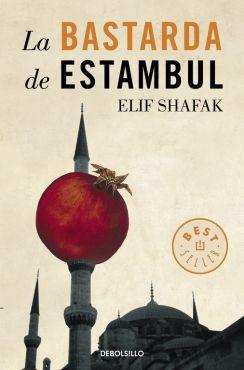 BASTARDA DE ESTAMBUL, LA [BOLSILLO]