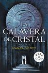 CALAVERA DE CRISTAL, LA [BOLSILLO]