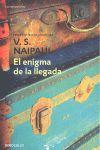 ENIGMA DE LA LLEGADA, EL