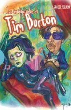INADAPTADOS DE TIM BURTON, LOS