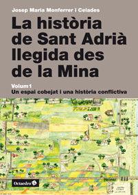 HISTÒRIA DE SANT ADRIÀ LLEGIDA DES DE LA MINA, LA