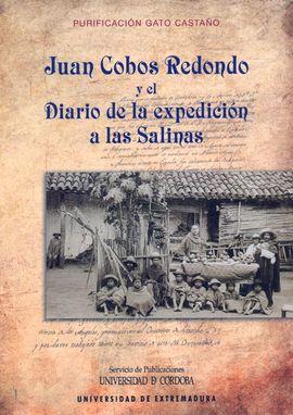 JUAN COBOS REDONDO Y EL DIARIO DE LA EXPEDICION A LAS SALINAS