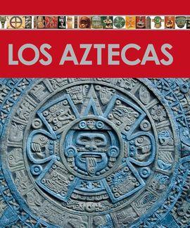 AZTECAS, LOS -ENCICLOPEDIA DEL ARTE