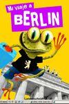 BERLIN, MI VIAJE A