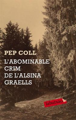 ABOMINABLE CRIM DE L'ALSINA GRAELLS, L' [BUTXACA]