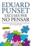 EXCUSES PER NO PENSAR [BUTXACA]