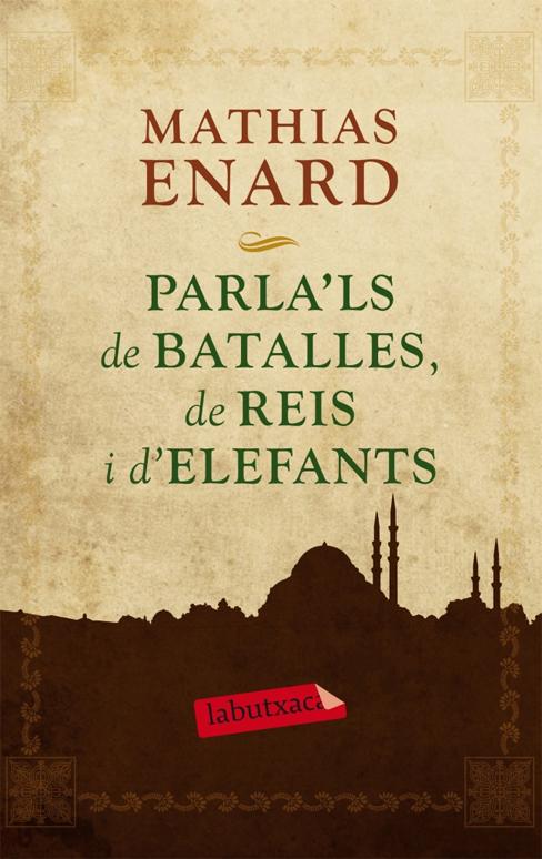 PARLA'LS DE BATALLES, DE REIS I D'ELEFANTS [BUTXACA]