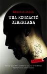 UNA EDUCACIO SIBERIANA [BUTXACA]