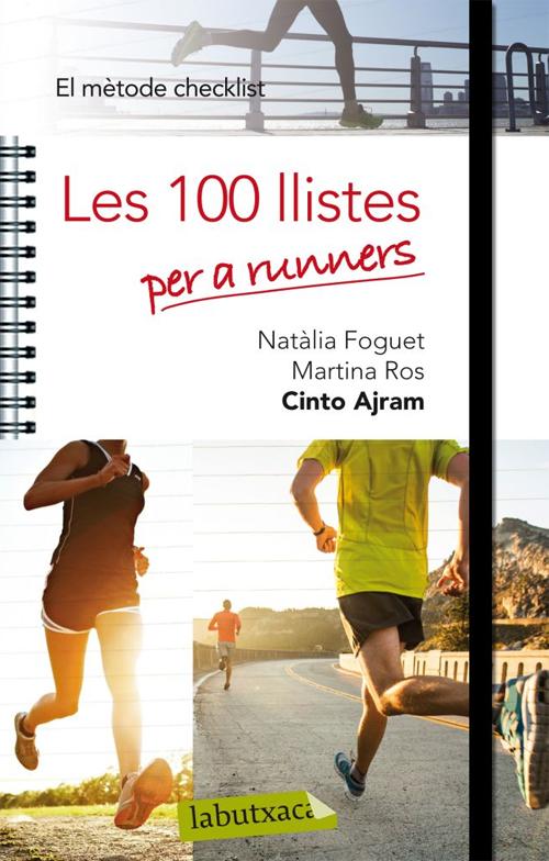 100 LLISTES PER A RUNNERS, LES -EL MÈTODE CHECKLIST