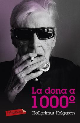 LA DONA A 1000 GRAUS