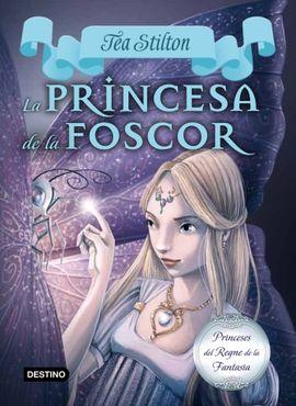 PRINCESA DE LA FOSCOR, LA